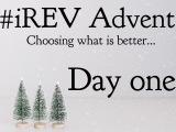 #iRev Advent: DayOne